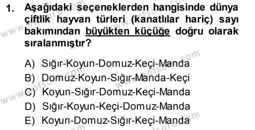 Temel Zootekni Dersi 2013 - 2014 Yılı (Final) Dönem Sonu Sınav Soruları 1. Soru
