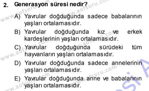 Temel Zootekni Dersi 2013 - 2014 Yılı (Final) Dönem Sonu Sınav Soruları 2. Soru
