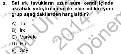 Temel Zootekni Dersi 2014 - 2015 Yılı (Final) Dönem Sonu Sınav Soruları 3. Soru