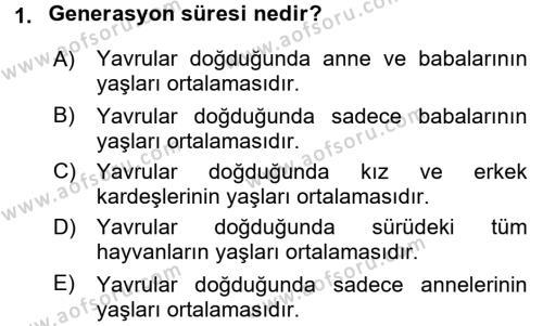 Temel Zootekni Dersi 2015 - 2016 Yılı (Final) Dönem Sonu Sınavı 1. Soru