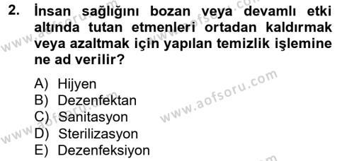 Hijyen ve Sanitasyon Dersi 2012 - 2013 Yılı (Vize) Ara Sınav Soruları 2. Soru