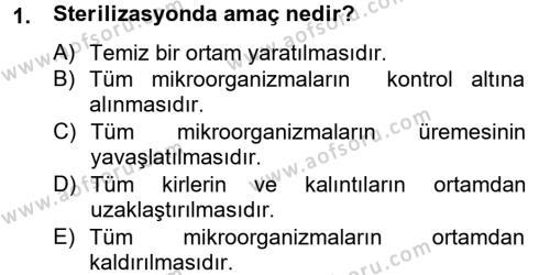 Hijyen ve Sanitasyon Dersi 2012 - 2013 Yılı (Final) Dönem Sonu Sınav Soruları 1. Soru