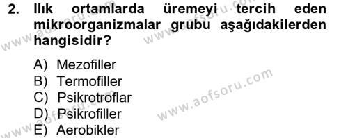 Hijyen ve Sanitasyon Dersi 2012 - 2013 Yılı (Final) Dönem Sonu Sınav Soruları 2. Soru