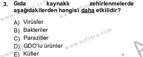 Hijyen ve Sanitasyon Dersi 2013 - 2014 Yılı Ara Sınavı 3. Soru