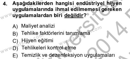Hijyen ve Sanitasyon Dersi 2013 - 2014 Yılı Ara Sınavı 4. Soru