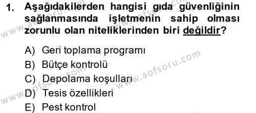 Hijyen ve Sanitasyon Dersi 2013 - 2014 Yılı (Final) Dönem Sonu Sınavı 1. Soru