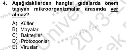 Hijyen ve Sanitasyon Dersi 2013 - 2014 Yılı Tek Ders Sınav Soruları 4. Soru