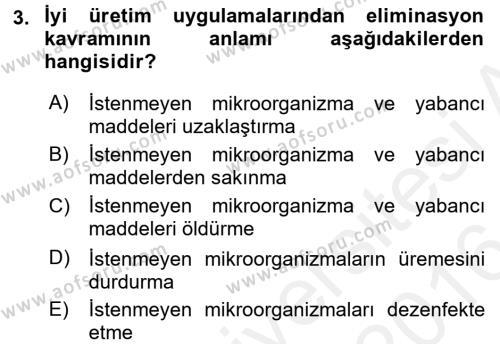 Hijyen ve Sanitasyon Dersi 2015 - 2016 Yılı Ara Sınavı 3. Soru
