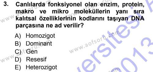 Temel Veteriner Genetik Dersi 2012 - 2013 Yılı (Final) Dönem Sonu Sınav Soruları 3. Soru