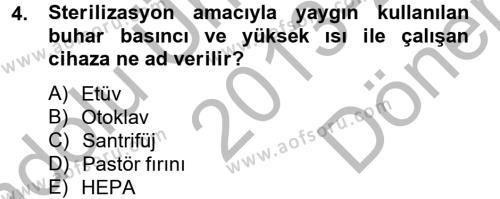 Temel Veteriner Mikrobiyoloji ve İmmünoloji Dersi 2013 - 2014 Yılı Dönem Sonu Sınavı 4. Soru