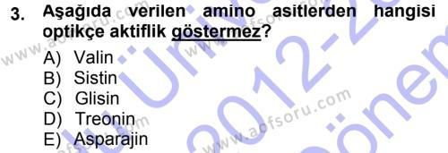 Hücre Kimyası Dersi 2012 - 2013 Yılı (Final) Dönem Sonu Sınavı 3. Soru