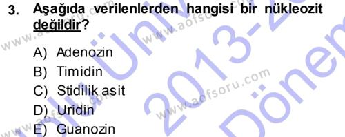 Hücre Kimyası Dersi 2013 - 2014 Yılı (Final) Dönem Sonu Sınav Soruları 3. Soru