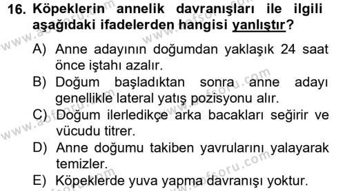 Hayvan Davranışları ve Refahı Dersi 2012 - 2013 Yılı Ara Sınavı 16. Soru 1. Soru