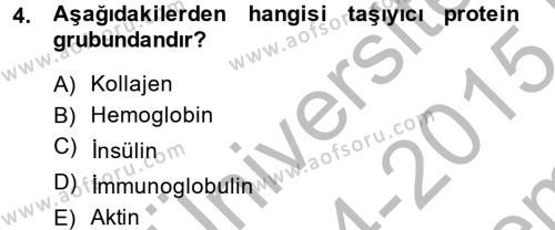 Temel Veteriner Biyokimya Dersi 2014 - 2015 Yılı (Final) Dönem Sonu Sınav Soruları 4. Soru