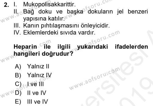 Temel Veteriner Biyokimya Dersi 2018 - 2019 Yılı (Final) Dönem Sonu Sınav Soruları 2. Soru