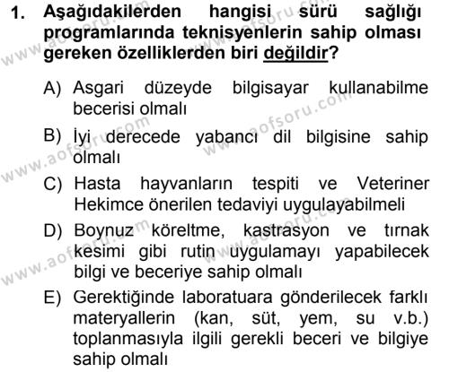 Temel Sürü Sağlığı Yönetimi Dersi 2012 - 2013 Yılı (Final) Dönem Sonu Sınavı 1. Soru