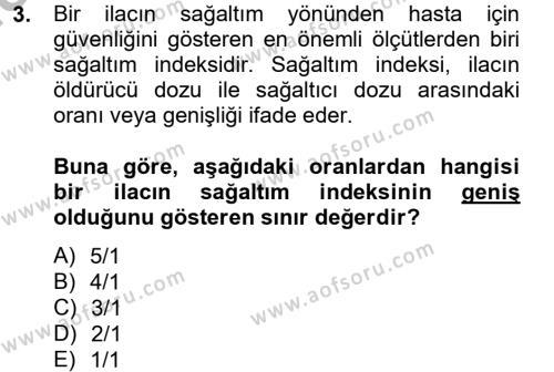 Temel Veteriner Farmakoloji ve Toksikoloji Dersi 2012 - 2013 Yılı (Vize) Ara Sınav Soruları 3. Soru