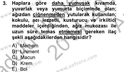 Temel Veteriner Farmakoloji ve Toksikoloji Dersi 2014 - 2015 Yılı (Vize) Ara Sınav Soruları 3. Soru