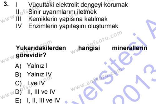 Temel Yem Bilgisi ve Hayvan Besleme Dersi 2012 - 2013 Yılı (Final) Dönem Sonu Sınav Soruları 3. Soru
