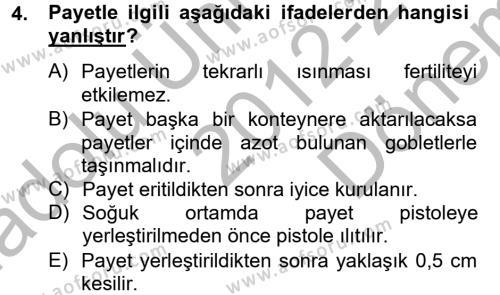 Doğum Bilgisi ve Suni Tohumlama Dersi 2012 - 2013 Yılı (Final) Dönem Sonu Sınav Soruları 4. Soru