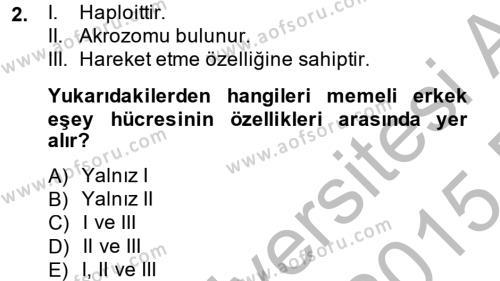 Doğum Bilgisi ve Suni Tohumlama Dersi 2014 - 2015 Yılı (Final) Dönem Sonu Sınav Soruları 2. Soru
