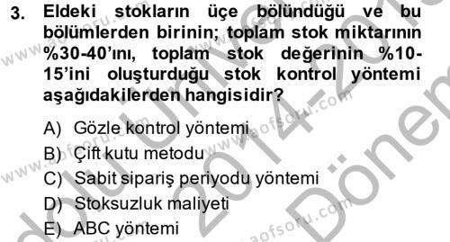 Lojistik Yönetimi Dersi 2014 - 2015 Yılı Dönem Sonu Sınavı 3. Soru