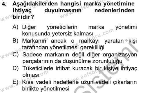 Halkla İlişkiler ve Tanıtım Bölümü 2. Yarıyıl Marka ve Yönetimi Dersi 2013 Yılı Bahar Dönemi Ara Sınavı 4. Soru