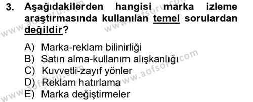 Halkla İlişkiler ve Reklamcılık Bölümü 2. Yarıyıl Marka ve Yönetimi Dersi 2013 Yılı Bahar Dönemi Dönem Sonu Sınavı 3. Soru