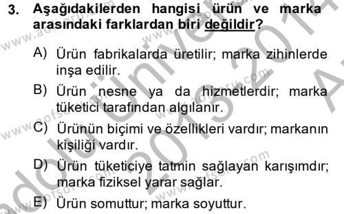 Marka ve Yönetimi Dersi 2013 - 2014 Yılı Ara Sınavı 3. Soru