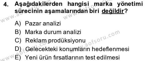 Marka ve Yönetimi Dersi 2013 - 2014 Yılı Ara Sınavı 4. Soru