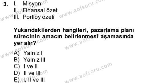 Marka ve Yönetimi Dersi 2013 - 2014 Yılı Dönem Sonu Sınavı 3. Soru