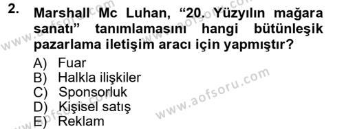 Reklamcılık Dersi 2012 - 2013 Yılı Dönem Sonu Sınavı 2. Soru