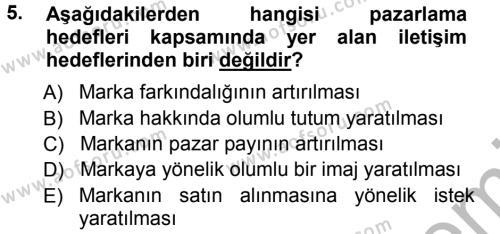 Halkla İlişkiler ve Reklamcılık Bölümü 7. Yarıyıl Medya Planlama Dersi 2013 Yılı Güz Dönemi Ara Sınavı 5. Soru