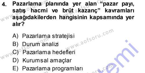 Halkla İlişkiler ve Reklamcılık Bölümü 7. Yarıyıl Medya Planlama Dersi 2014 Yılı Güz Dönemi Ara Sınavı 4. Soru