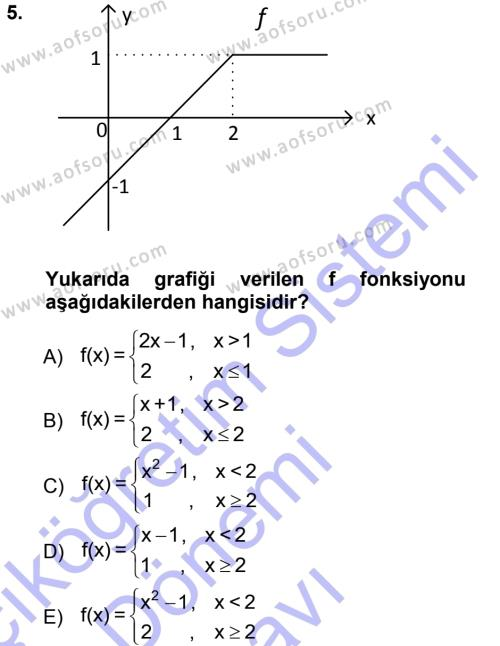 Dış Ticaret Bölümü 1. Yarıyıl Genel Matematik Dersi 2013 Yılı Güz Dönemi Dönem Sonu Sınavı 5. Soru