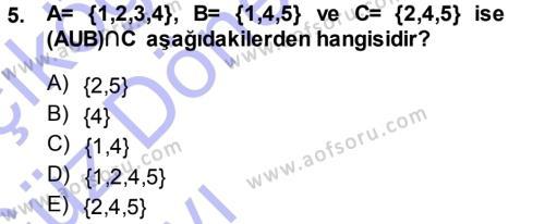 Muhasebe ve Vergi Uygulamaları Bölümü 1. Yarıyıl Genel Matematik Dersi 2014 Yılı Güz Dönemi Ara Sınavı 5. Soru