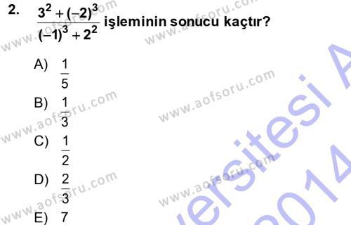 Uluslararası İlişkiler Bölümü 1. Yarıyıl Genel Matematik Dersi 2014 Yılı Güz Dönemi Dönem Sonu Sınavı 2. Soru