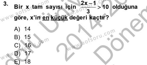 Genel Matematik Dersi 2014 - 2015 Yılı Dönem Sonu Sınavı 3. Soru