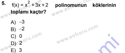 Elektrik Enerjisi Üretim, İletim ve Dağıtımı Bölümü 1. Yarıyıl Matematik I Dersi 2013 Yılı Güz Dönemi Dönem Sonu Sınavı 5. Soru