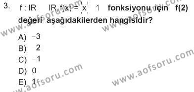 Lojistik Bölümü 1. Yarıyıl Matematik I Dersi 2013 Yılı Güz Dönemi Tek Ders Sınavı 3. Soru