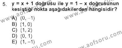Lojistik Bölümü 1. Yarıyıl Matematik I Dersi 2013 Yılı Güz Dönemi Tek Ders Sınavı 5. Soru