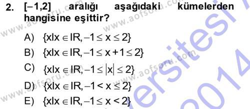 Lojistik Bölümü 1. Yarıyıl Matematik I Dersi 2014 Yılı Güz Dönemi Ara Sınavı 2. Soru