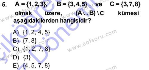 Çalışma Ekonomisi ve Endüstri İlişkileri Bölümü 1. Yarıyıl Matematik I Dersi 2014 Yılı Güz Dönemi Ara Sınavı 5. Soru