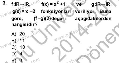 Elektrik Enerjisi Üretim, İletim ve Dağıtımı Bölümü 1. Yarıyıl Matematik I Dersi 2015 Yılı Güz Dönemi Dönem Sonu Sınavı 3. Soru