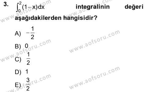 İşletme Bölümü 2. Yarıyıl Matematik II Dersi 2013 Yılı Bahar Dönemi Ara Sınavı 3. Soru