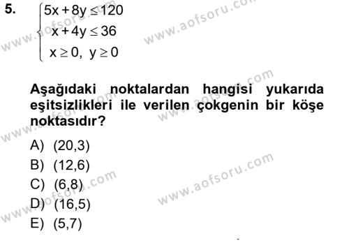 İşletme Bölümü 2. Yarıyıl Matematik II Dersi 2013 Yılı Bahar Dönemi Dönem Sonu Sınavı 5. Soru