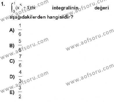 Lojistik Bölümü 2. Yarıyıl Matematik II Dersi 2013 Yılı Bahar Dönemi Tek Ders Sınavı 1. Soru