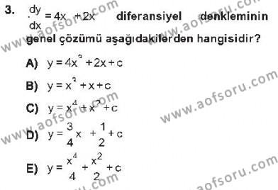 Lojistik Bölümü 2. Yarıyıl Matematik II Dersi 2013 Yılı Bahar Dönemi Tek Ders Sınavı 3. Soru