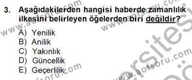Haber Toplama Teknikleri Dersi 2012 - 2013 Yılı Dönem Sonu Sınavı 3. Soru