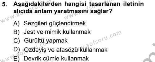 Medya ve İletişim Bölümü 1. Yarıyıl Medya ve İletişim Dersi 2013 Yılı Güz Dönemi Ara Sınavı 5. Soru